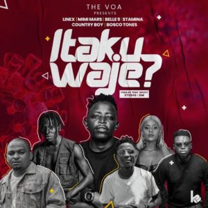 Linex ft. Mimi Mars, Belle 9, Stamina, Country Boy, Bosco Tones – Itakuwaje