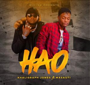 Khaligraph Jones ft. Masauti - Hao