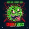 Arrow Bwoy ft. Kristoff, Zzero Sufuri - Corona Virus