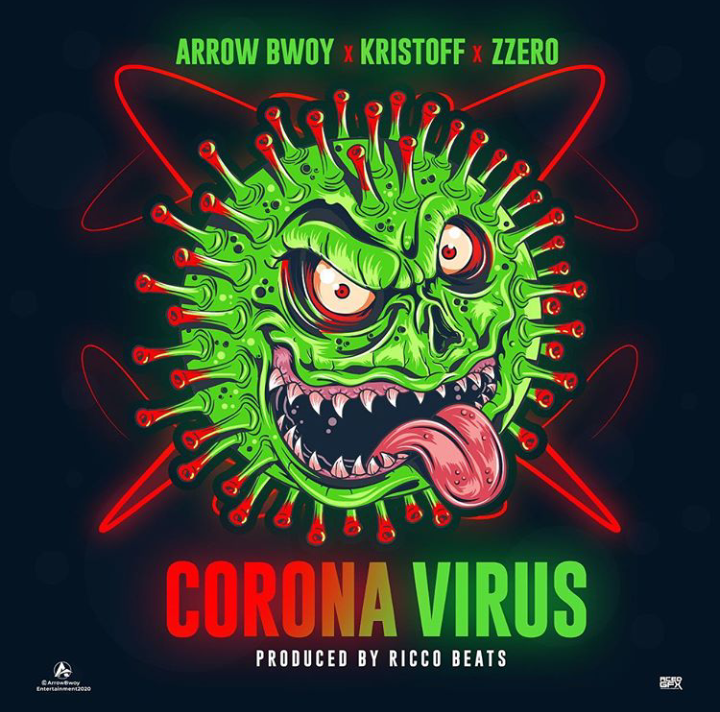 Arrow Bwoy ft. Kristoff, Zzero Sufuri - Corona Virus