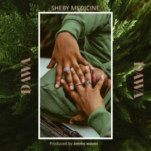 Sheby Medicine - Dawa
