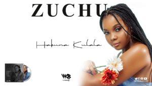 Zuchu - Hakuna Kulala