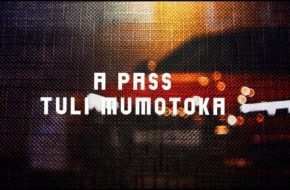 A Pass - Tuli Mumotoka