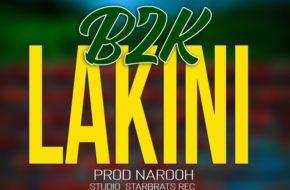 B2K - Lakini