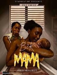 B2K - Mama