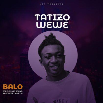 Balo - Tatizo Wewe