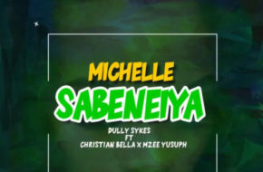 Dully Sykes ft. Christian Bella, Mzee Yusuph – Michelle Sabeneiya