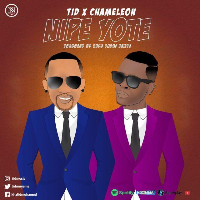 TID ft. Chameleon - Nipe Yote