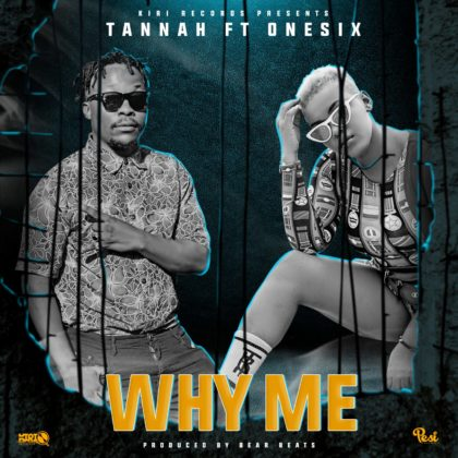 Tannah Ft. One Six - Why Me