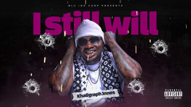 Khaligraph Jones - I Still Will