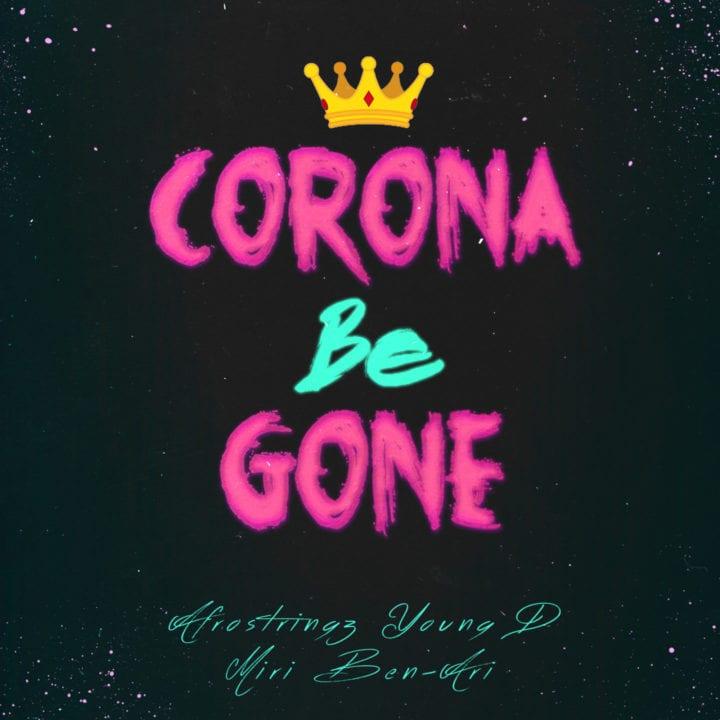AfroStringz - Corona Be Gone