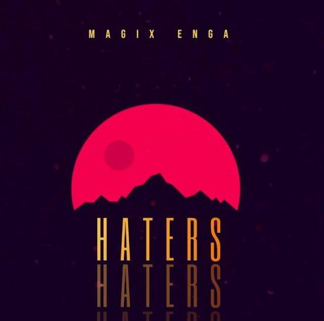 Magix Enga - Haters