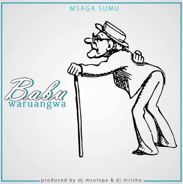 Msaga Sumu - Baba Wa Ruangwa