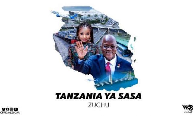 Zuchu - Tanzania Ya Sasa