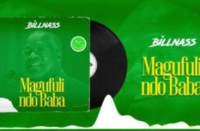 Billnass - Magufuli Ndo Baba