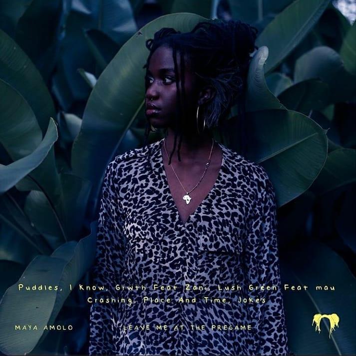"Maya Amolo - ""Leave Me At The Pregame"" tracklist"