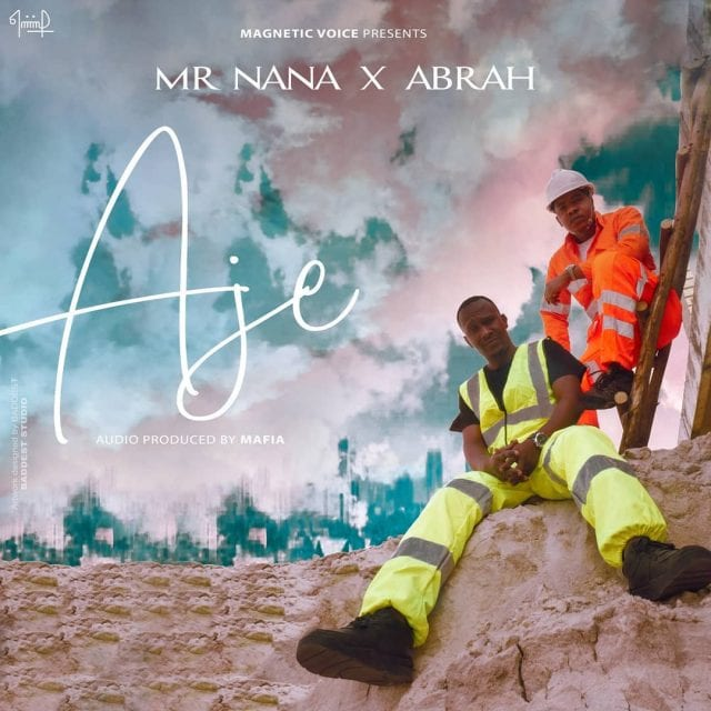 Mr Nana  ft. Abrah - Aje