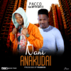 Pacco ft. Nay Way Mitego - Nani Anakudai