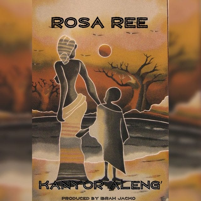 Rosa Ree - Kayor Aleng'