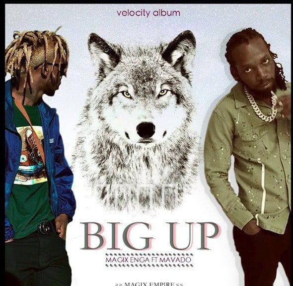 Magix Enga ft. Mavado - Big Up