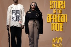 Navy Kenzo - Story Of The African Mob