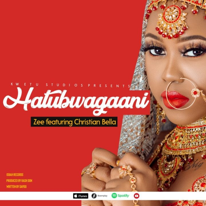 Zee ft. Christian Bella - Hatubwagani
