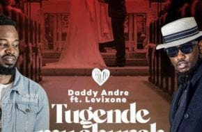 Daddy Andre ft. Levixon - Tugende Mu Church Remix
