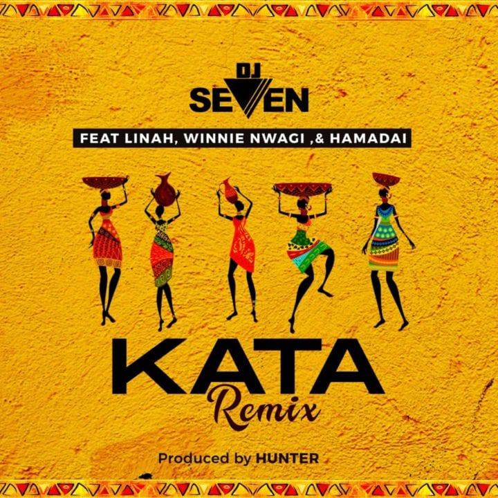 DJ Seven ft. Linah, Winnie Nwagi, Hamadai - Kata Remix