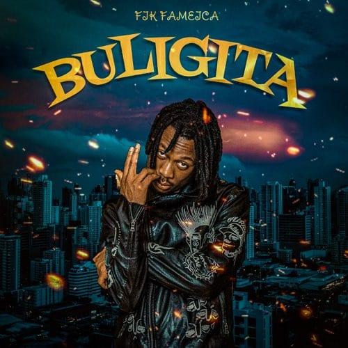 Fik Fameica - Buligita