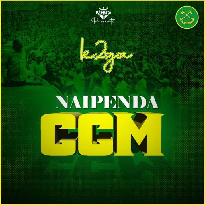 K2ga - Naipenda CCM