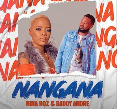 Nina Roz & Daddy Andre - Nangana