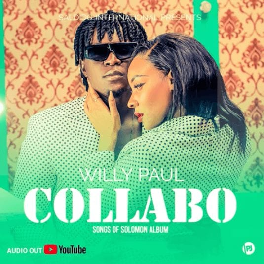 Willy Paul - Collabo