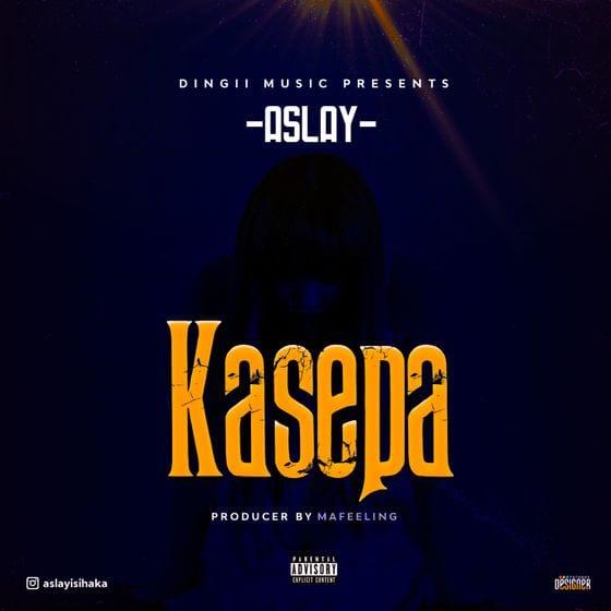 Aslay - Kasepa