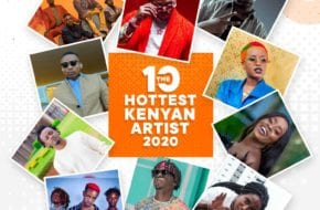 The 10 Hottest Kenyan Artists of 2020