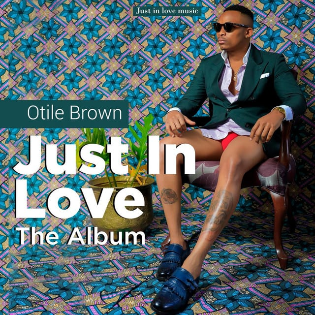 Otile Brown - Just In Love The Album