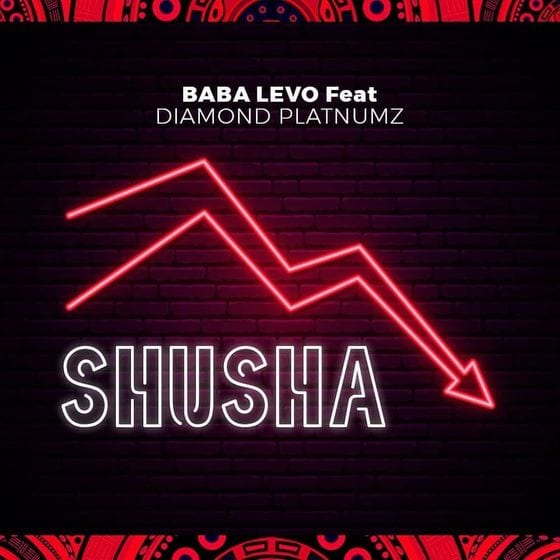 Baba Levo ft. Diamond Platnumz - Shusha