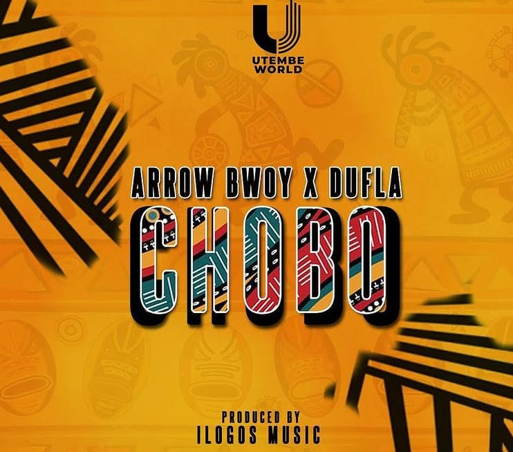 Arrow Bwoy ft. Dufla - Chobo