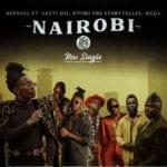Bensoul ft. Sauti Sol, Nviiri the Storyteller, Mejja - Nairobi