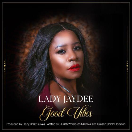 Lady Jaydee - Good Vibes