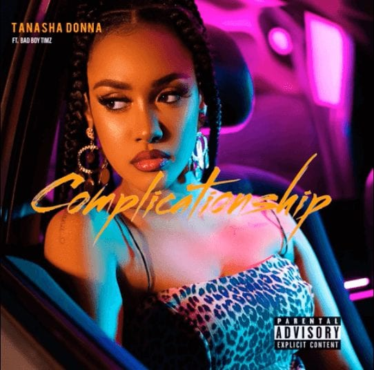 Tanasha Donna ft. Badboy Timz - Complicationship