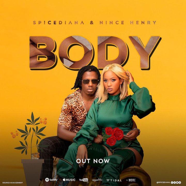 Spice Diana & Nince Henry - Body