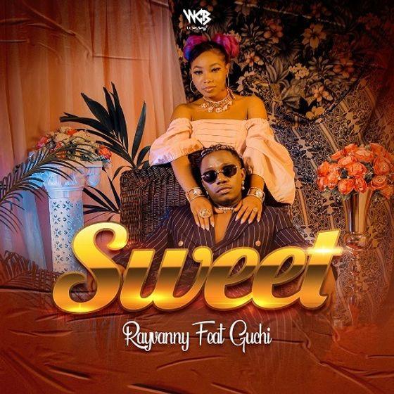 Rayvanny ft. Guchi - Sweet