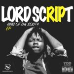 Lord Script is ready to be the King of the South