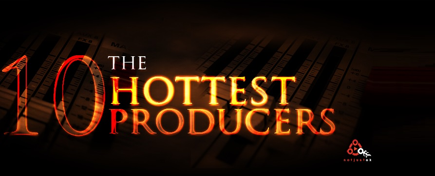 Hottest Producers