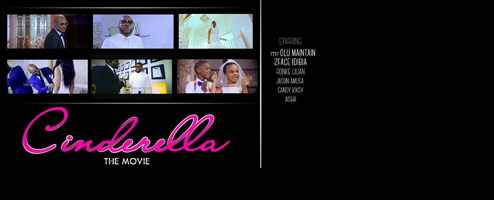 Olu Maintain 2face Cinderella Video