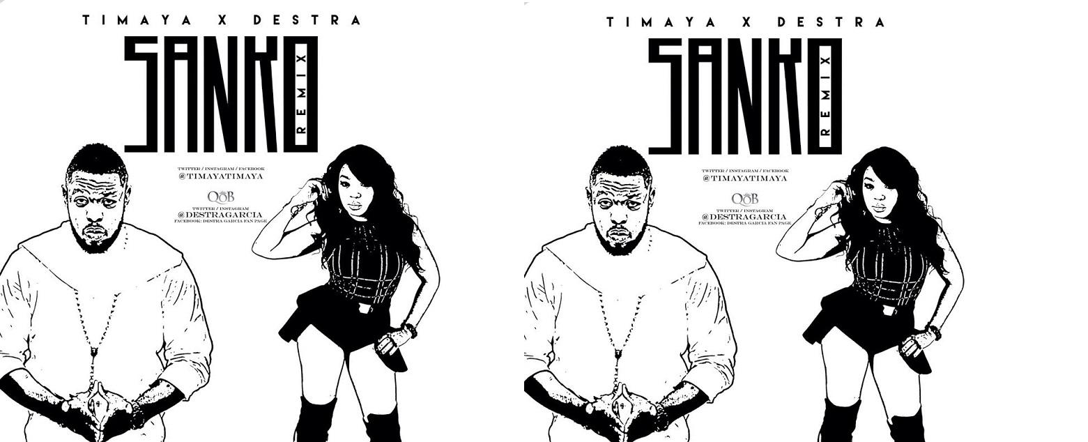 Timaya Destra Sanko Remix