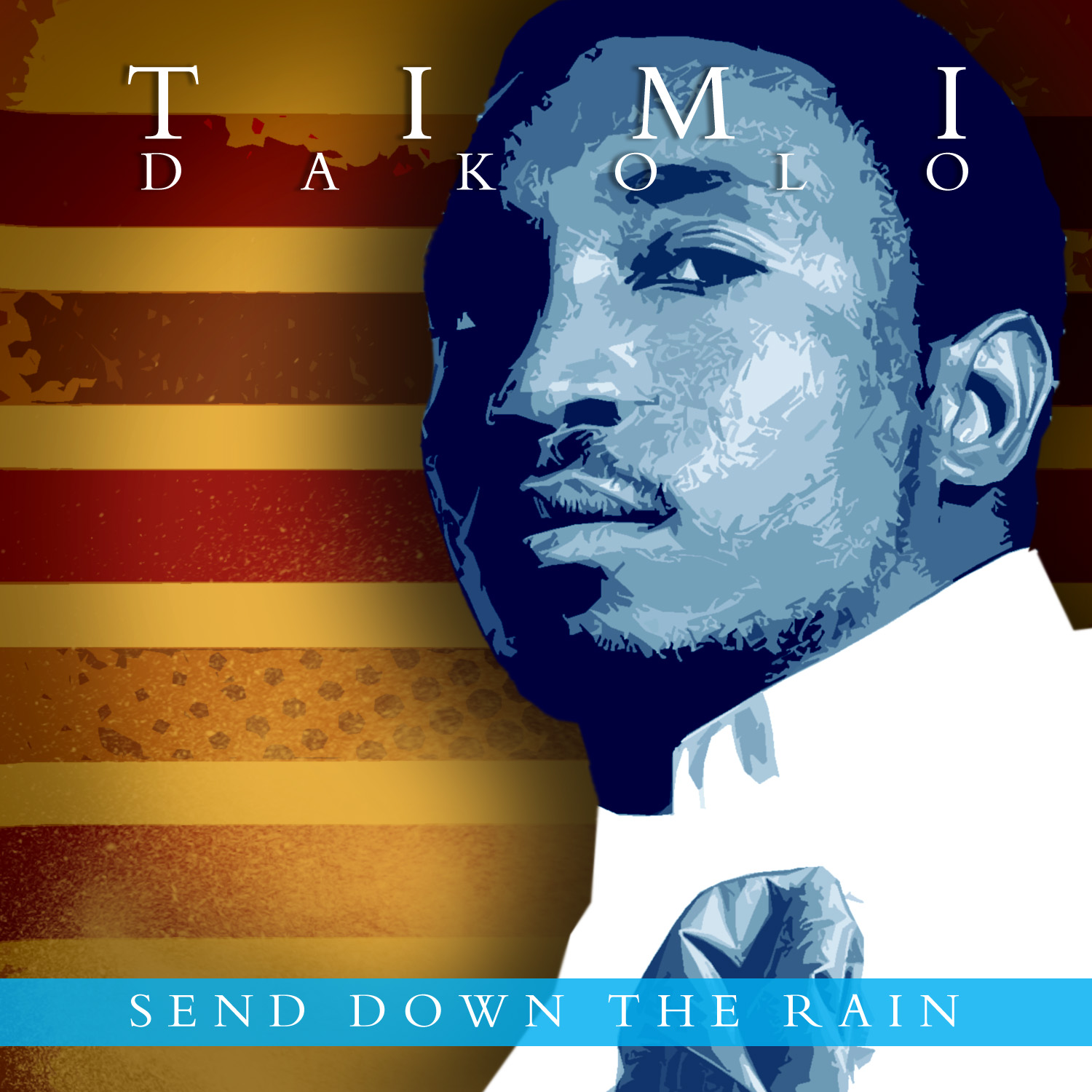 Timi Dakolo Send Down Art
