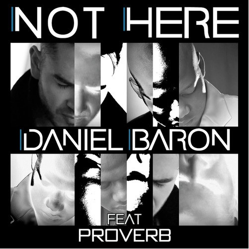 Daniel Baron Proverb Not Here Art