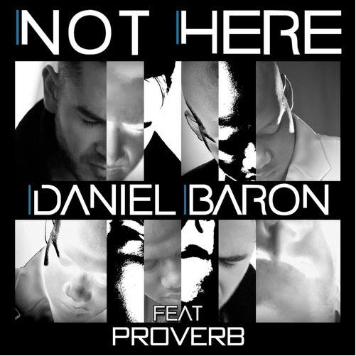 Daniel Baron Proverb Not Here Art