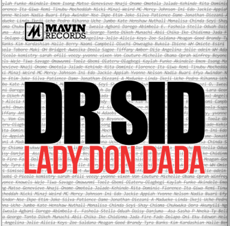 Dr SID Lady Don Dada Art